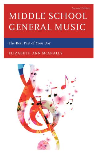 Cover image for the book Middle School General Music: The Best Part of Your Day, Second Edition