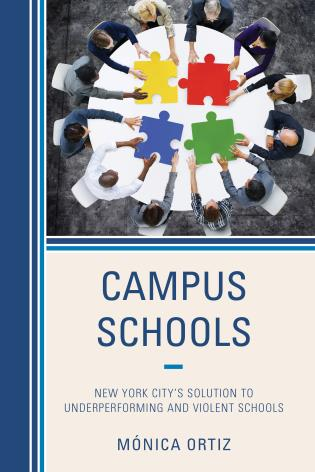 Cover image for the book Campus Schools: New York City's Solution to Underperforming and Violent Schools