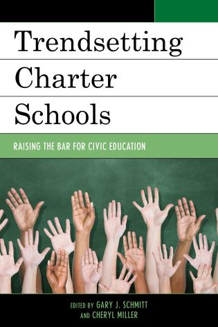 Cover image for the book Trendsetting Charter Schools: Raising the Bar for Civic Education