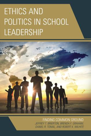 Cover image for the book Ethics and Politics in School Leadership: Finding Common Ground