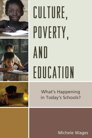 Cover image for the book Culture, Poverty, and Education: What's Happening in Today's Schools?