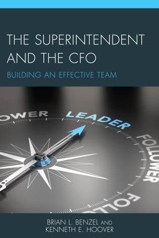 Cover image for the book The Superintendent and the CFO: Building an Effective Team