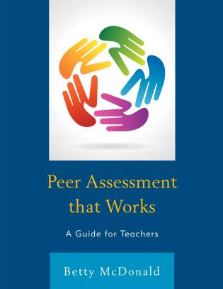 Cover image for the book Peer Assessment that Works: A Guide for Teachers
