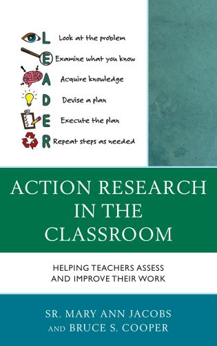 Cover image for the book Action Research in the Classroom: Helping Teachers Assess and Improve their Work