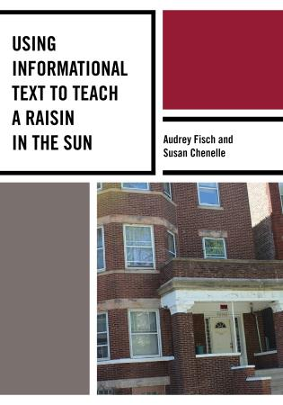 Cover image for the book Using Informational Text to Teach A Raisin in the Sun