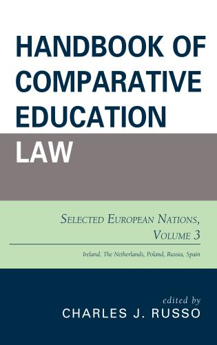 Cover image for the book Handbook of Comparative Education Law: Selected European Nations, Volume 3