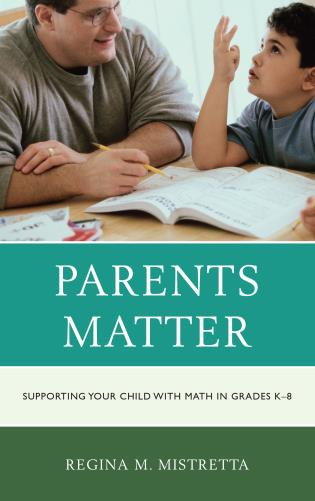 Cover image for the book Parents Matter: Supporting Your Child with Math in Grades K-8
