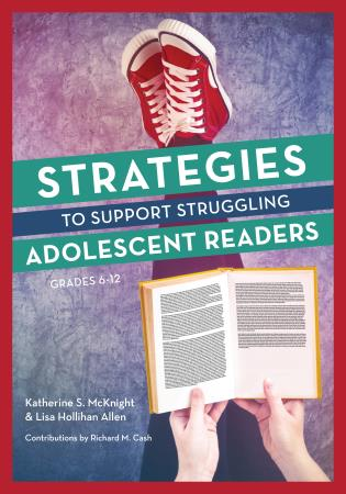Cover image for the book Strategies to Support Struggling Adolescent Readers, Grades 6-12