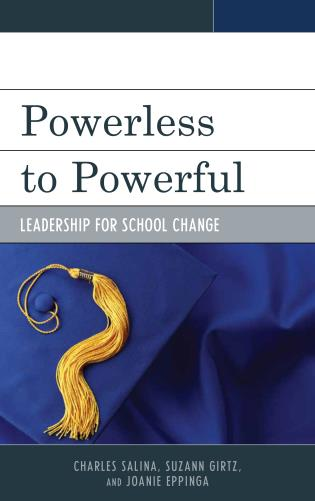 Cover image for the book Powerless to Powerful: Leadership for School Change