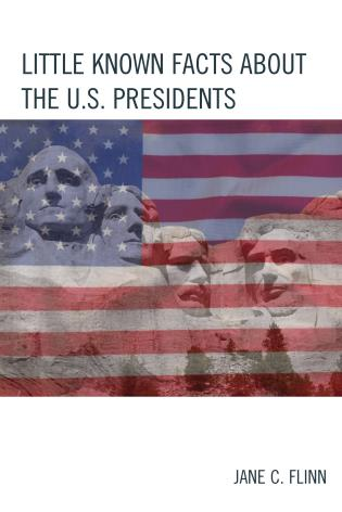 Cover image for the book Little Known Facts about the U. S. Presidents