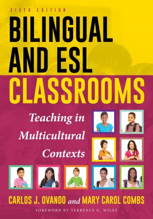 Cover image for the book Bilingual and ESL Classrooms: Teaching in Multicultural Contexts, 6th Edition