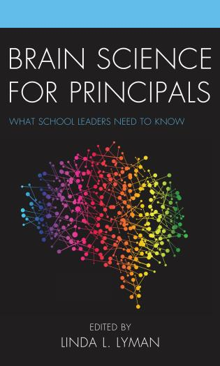 Cover image for the book Brain Science for Principals: What School Leaders Need to Know