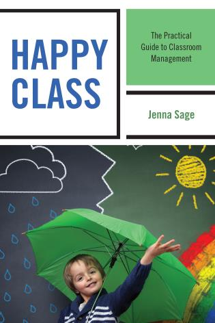 Cover image for the book Happy Class: The Practical Guide to Classroom Management