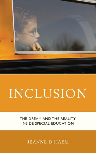 Cover image for the book Inclusion: The Dream and the Reality Inside Special Education