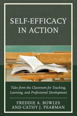 Cover image for the book Self-Efficacy in Action: Tales from the Classroom for Teaching, Learning, and Professional Development