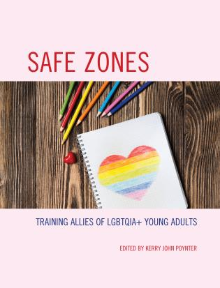 Cover image for the book Safe Zones: Training Allies of LGBTQIA+ Young Adults