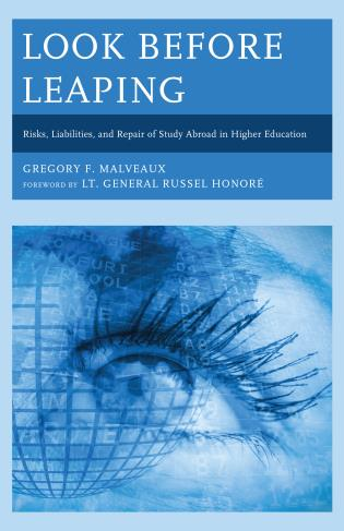 Cover image for the book Look Before Leaping: Risks, Liabilities, and Repair of Study Abroad in Higher Education