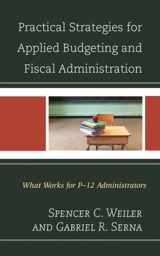 Cover image for the book Practical Strategies for Applied Budgeting and Fiscal Administration: What Works for P-12 Administrators