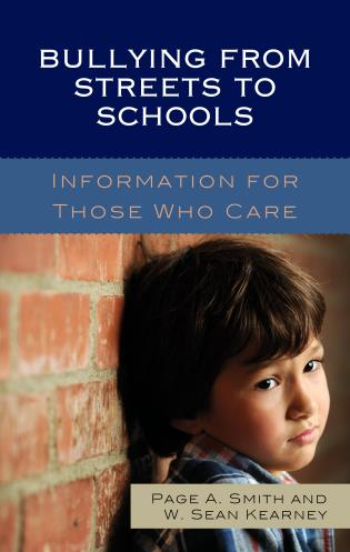 Cover image for the book Bullying from Streets to Schools: Information for Those Who Care