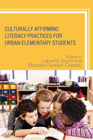Cover image for the book Culturally Affirming Literacy Practices for Urban Elementary Students