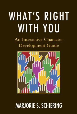 Cover image for the book What's Right with You: An Interactive Character Development Guide