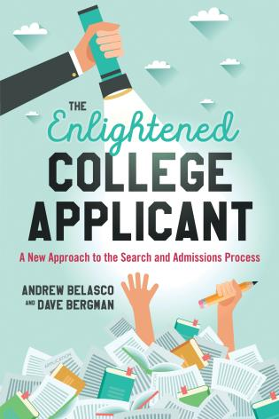 Cover image for the book The Enlightened College Applicant: A New Approach to the Search and Admissions Process