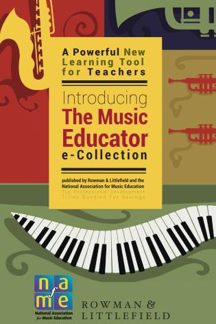Cover image for the book The Music Educator e-Collection: In Partnership with the National Association for Music Education