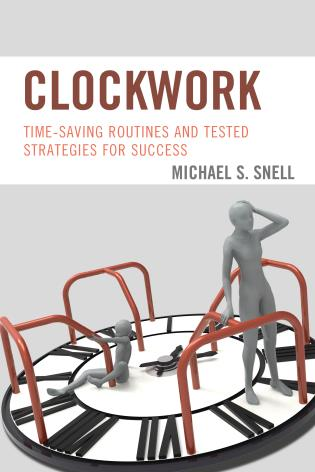 Cover image for the book Clockwork: Time-Saving Routines and Tested Strategies for Success