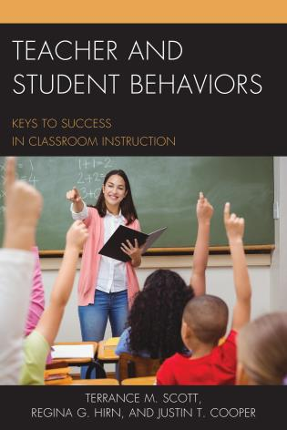 Cover image for the book Teacher and Student Behaviors: Keys to Success in Classroom Instruction