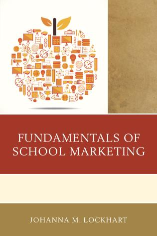 Cover image for the book Fundamentals of School Marketing