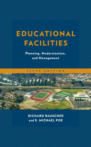 Cover image for the book Educational Facilities: Planning, Modernization, and Management, 5th Edition