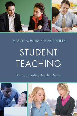 Cover image for the book Student Teaching: The Cooperating Teacher Series
