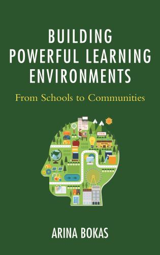 Cover image for the book Building Powerful Learning Environments: From Schools to Communities