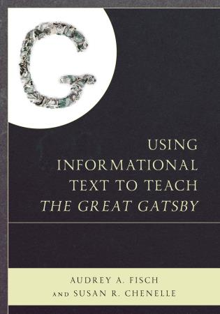 Cover image for the book Using Informational Text to Teach The Great Gatsby