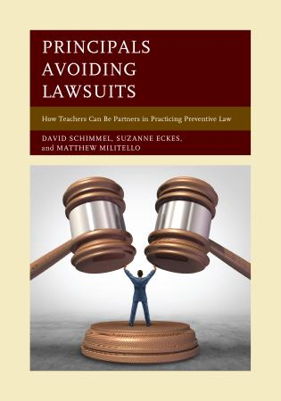 Cover image for the book Principals Avoiding Lawsuits: How Teachers Can Be Partners in Practicing Preventive Law
