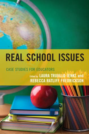 Cover image for the book Real School Issues: Case Studies for Educators
