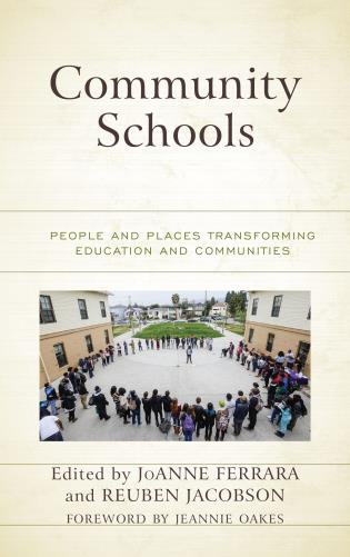 Cover image for the book Community Schools: People and Places Transforming Education and Communities