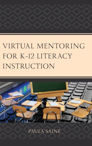 Cover image for the book Virtual Mentoring for K–12 Literacy Instruction
