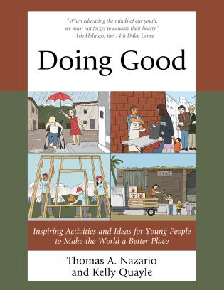 Cover image for the book Doing Good: Inspiring Activities and Ideas for Young People to Make the World a Better Place