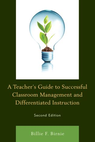 Cover image for the book A Teacher's Guide to Successful Classroom Management and Differentiated Instruction, Second Edition