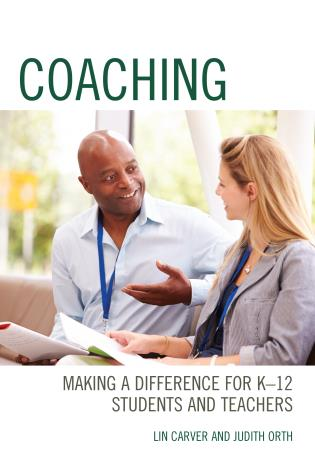 Cover image for the book Coaching: Making a Difference for K-12 Students and Teachers