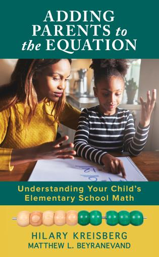 Cover image for the book Adding Parents to the Equation: Understanding Your Child's Elementary School Math