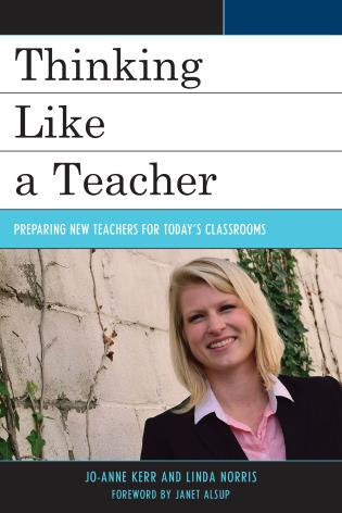 Cover image for the book Thinking Like a Teacher: Preparing New Teachers for Today's Classrooms