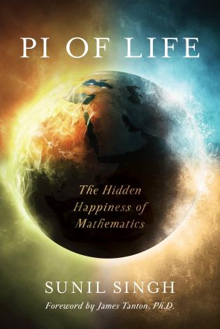 Cover image for the book Pi of Life: The Hidden Happiness of Mathematics
