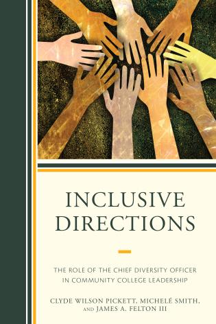 Cover image for the book Inclusive Directions: The Role of the Chief Diversity Officer in Community College Leadership
