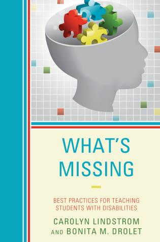 Cover image for the book What's Missing: Best Practices for Teaching Students with Disabilities