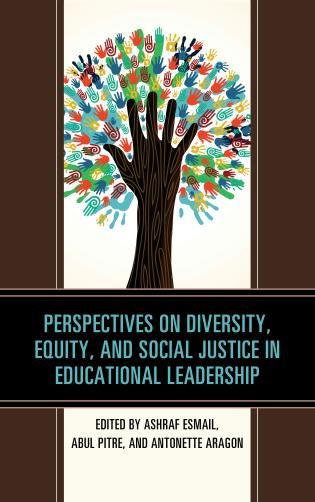 Cover image for the book Perspectives on Diversity, Equity, and Social Justice in Educational Leadership