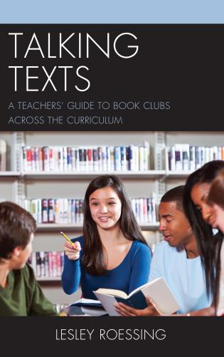 Cover image for the book Talking Texts: A Teachers' Guide to Book Clubs across the Curriculum