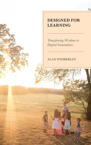 Cover image for the book Designed for Learning: Transferring Wisdom to Digital Generations