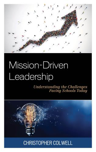 Cover image for the book Mission-Driven Leadership: Understanding the Challenges Facing Schools Today